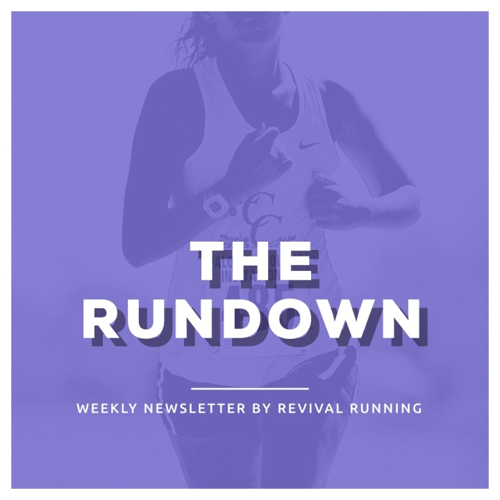 The RUNDown: Our NEW 'All Things Running' Newsletter