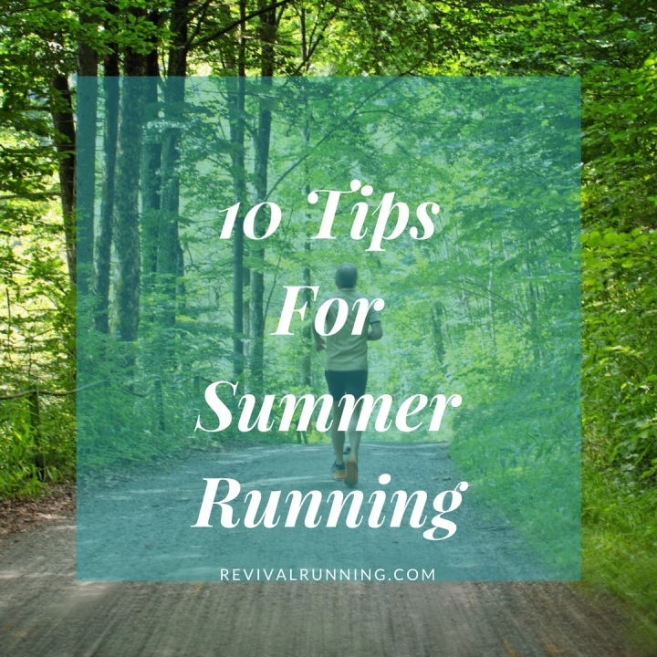 10 Tips for Summer Running