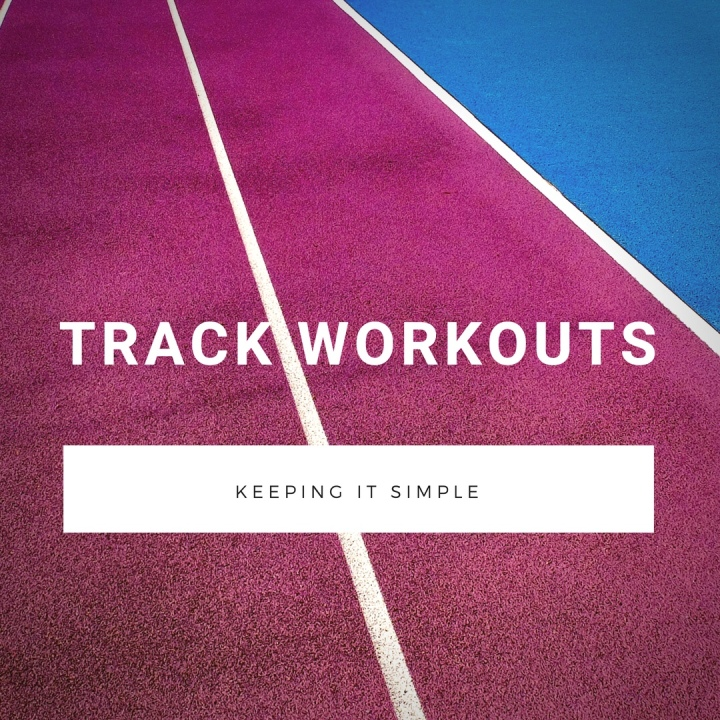 3 Simple Track Workouts